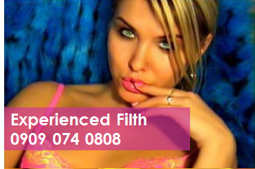 Experienced Filth 09090740808 Experienced Women Phone Sex Chat Line