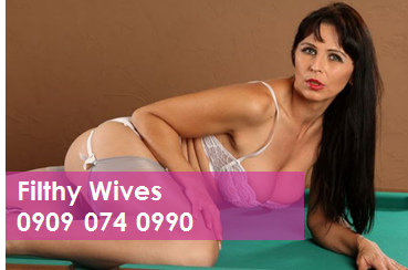 Filthy Wives 09090740990 MILF Phone Sex Chat Line