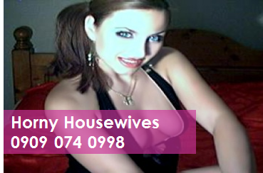 Horny Housewives 09090740998 Sex Chat Lines